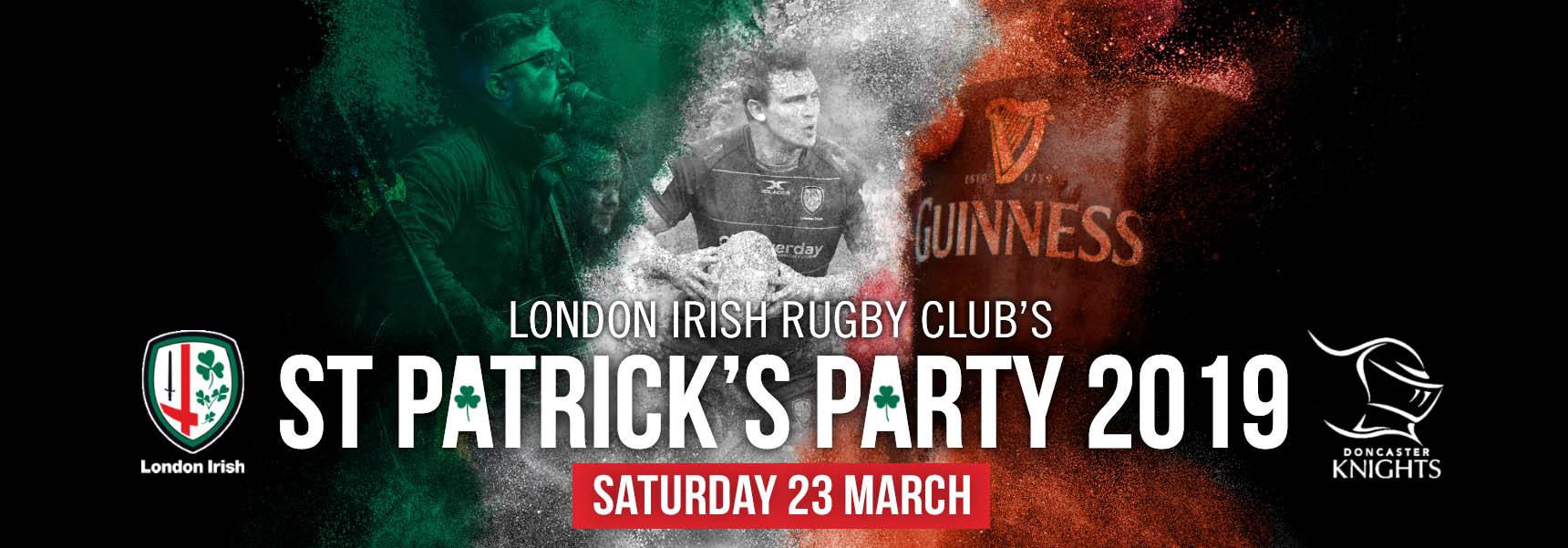fefb28864d8 St Patrick's Party 2019. The famous London Irish ...